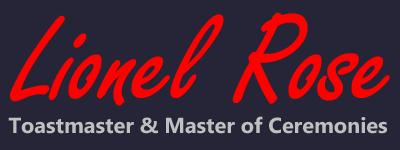 Toastmater Lionel Rose